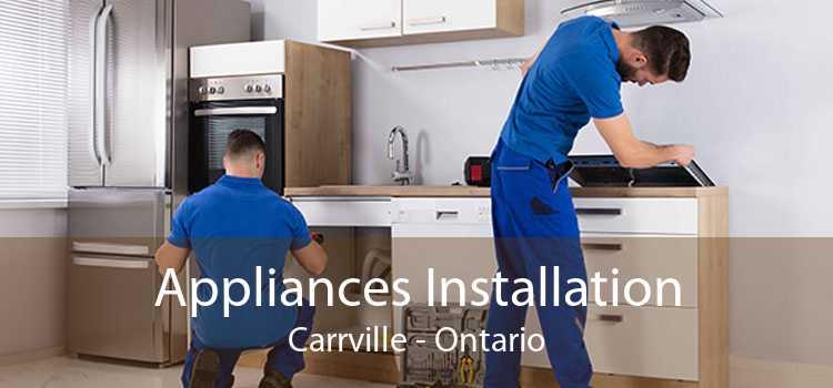 Appliances Installation Carrville - Ontario