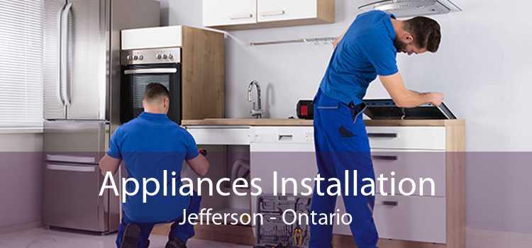 Appliances Installation Jefferson - Ontario