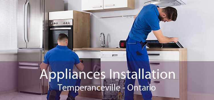 Appliances Installation Temperanceville - Ontario