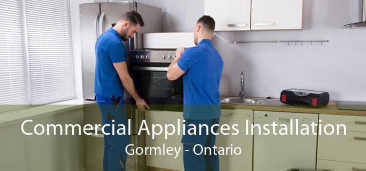 Commercial Appliances Installation Gormley - Ontario