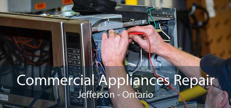 Commercial Appliances Repair Jefferson - Ontario
