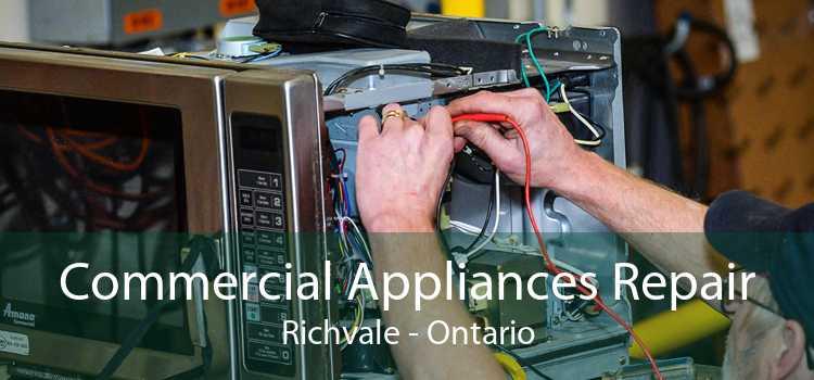 Commercial Appliances Repair Richvale - Ontario