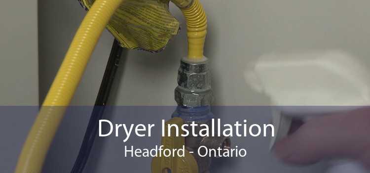 Dryer Installation Headford - Ontario