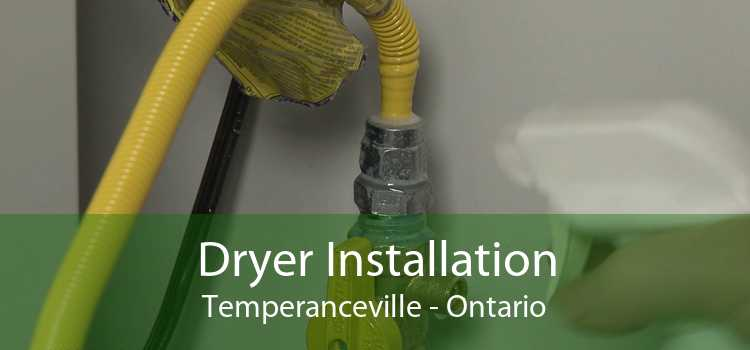 Dryer Installation Temperanceville - Ontario