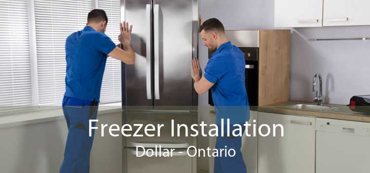 Freezer Installation Dollar - Ontario