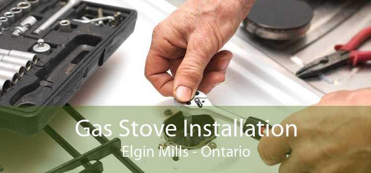 Gas Stove Installation Elgin Mills - Ontario