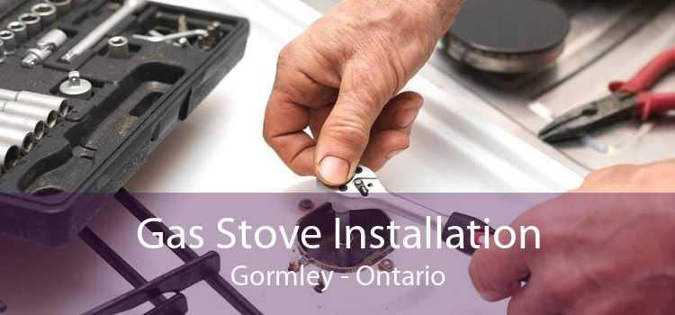 Gas Stove Installation Gormley - Ontario