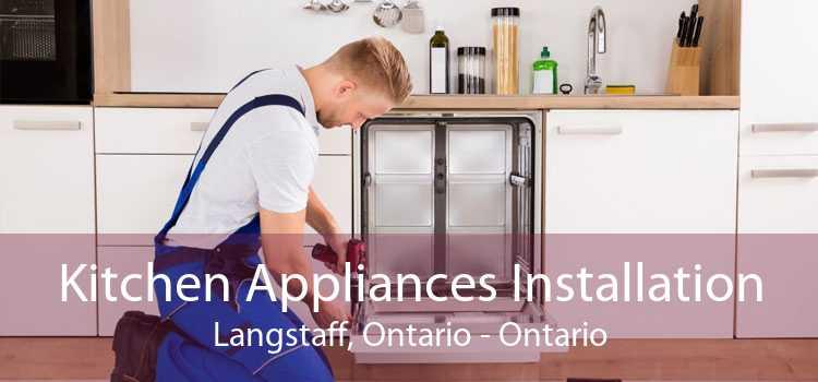 Kitchen Appliances Installation Langstaff, Ontario - Ontario
