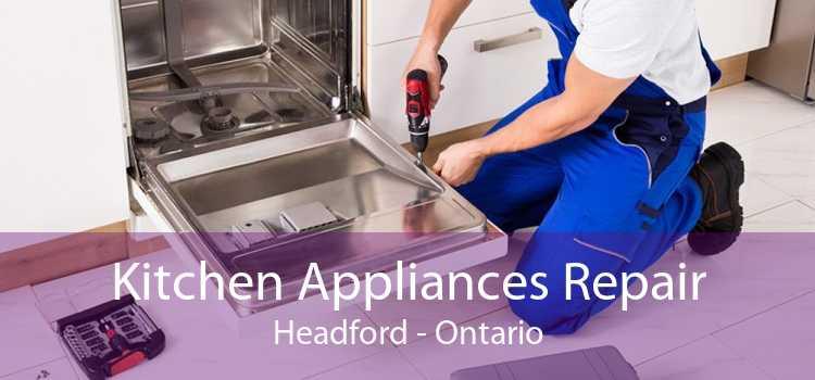 Kitchen Appliances Repair Headford - Ontario