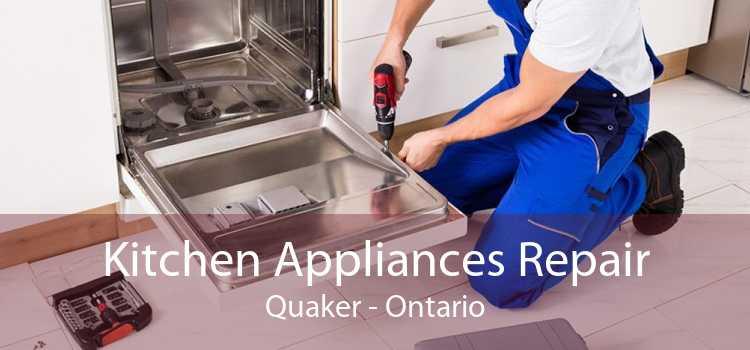 Kitchen Appliances Repair Quaker - Ontario
