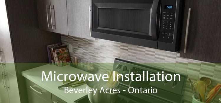 Microwave Installation Beverley Acres - Ontario