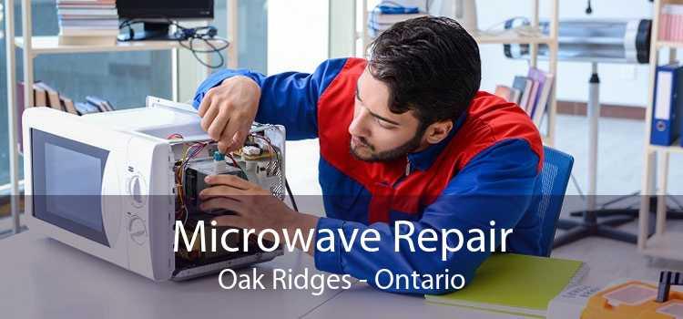 Microwave Repair Oak Ridges - Ontario
