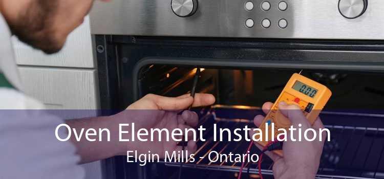 Oven Element Installation Elgin Mills - Ontario