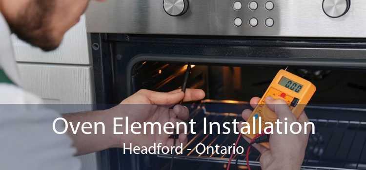 Oven Element Installation Headford - Ontario
