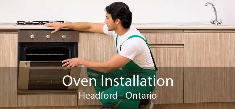 Oven Installation Headford - Ontario