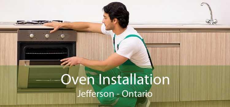 Oven Installation Jefferson - Ontario