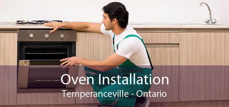 Oven Installation Temperanceville - Ontario