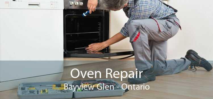Oven Repair Bayview Glen - Ontario