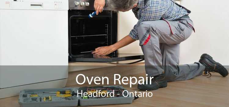 Oven Repair Headford - Ontario