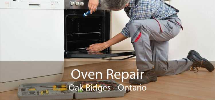 Oven Repair Oak Ridges - Ontario