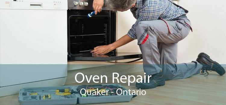 Oven Repair Quaker - Ontario