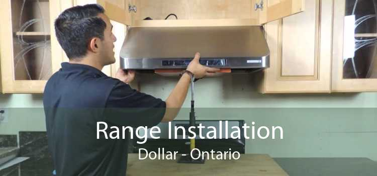 Range Installation Dollar - Ontario