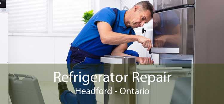 Refrigerator Repair Headford - Ontario