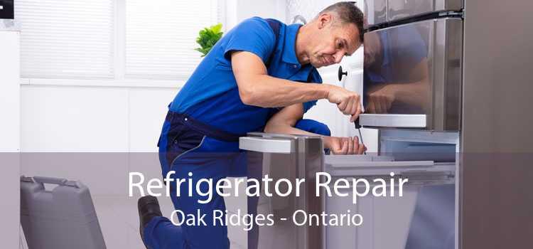 Refrigerator Repair Oak Ridges - Ontario
