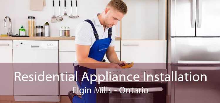 Residential Appliance Installation Elgin Mills - Ontario