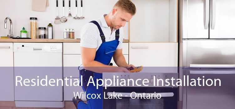 Residential Appliance Installation Wilcox Lake - Ontario