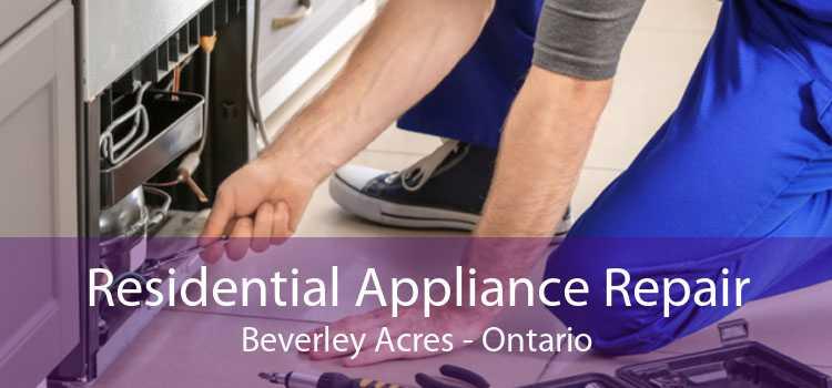 Residential Appliance Repair Beverley Acres - Ontario
