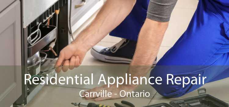 Residential Appliance Repair Carrville - Ontario