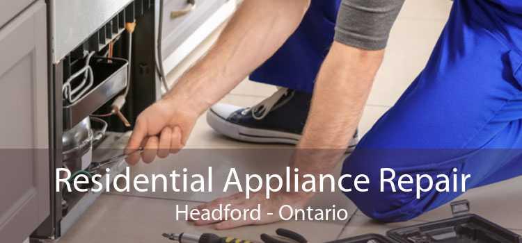 Residential Appliance Repair Headford - Ontario