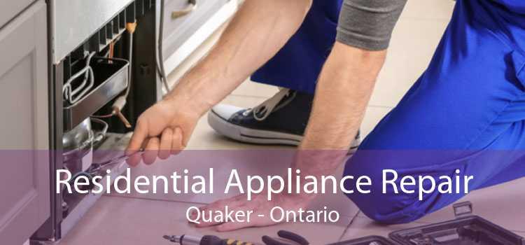 Residential Appliance Repair Quaker - Ontario
