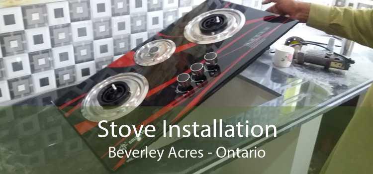 Stove Installation Beverley Acres - Ontario
