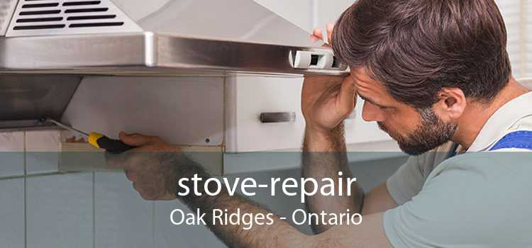 stove-repair Oak Ridges - Ontario