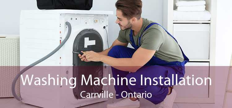 Washing Machine Installation Carrville - Ontario