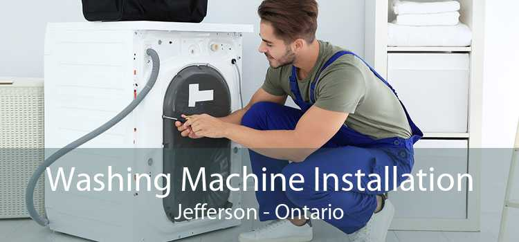 Washing Machine Installation Jefferson - Ontario